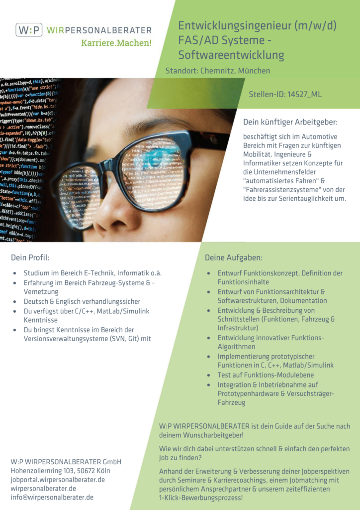 Chemnitz, München – Entwicklungsingenieur FAS AD Systeme Softwareentwicklung, C, C++, MatLab, Simuli – 14527_ML